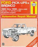 Ford Pick ups   Bronco Automotive Repair Manual