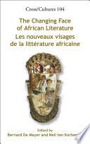 Nouveaux Visages de la Littérature Africaine Large Picture A Synopsis Of Current