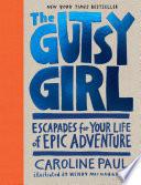 The Gutsy Girl Book PDF