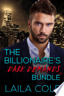 The Billionaire s Dark Demands   Bundle  BBW Billionaire Erotic Romance