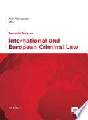 Essential Texts On International And European Criminal Law 8th Edition Updated Until 1 January 2015 book