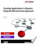 Creating Applications In Bluemix Using The Microservices Approach