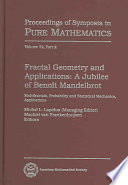 Fractal Geometry and Applications  Multifractals  probability and statistical mechanics  applications