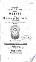 Magazin f  r das Neueste aus der Physik und Naturgeschichte  zuerst herausgegeben von dem Legationsrath Lichtenberg  Tome 1 n  4 tome 2 n  2