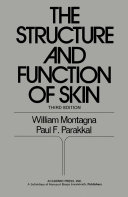 The Structure and Function of Skin