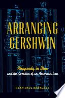 Arranging Gershwin