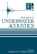 Progress in Underwater Acoustics
