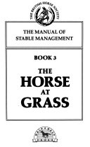 The Manual of Stable Management  The horse at grass