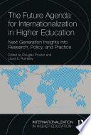 The Future Agenda for Internationalization in Higher Education