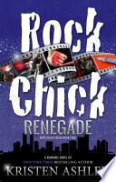Rock Chick Renegade book