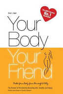 Your Body, Your Friend : burner hello. the method described...