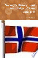 Norway s History Book from Edge of Time until 2005