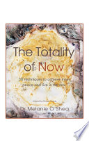 The Totality of Now