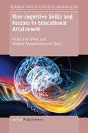 Non-cognitive Skills and Factors in Educational Attainment