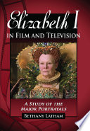Elizabeth I in Film and Television