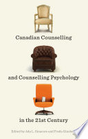 Canadian Counselling And Counselling Psychology In The 21st Century