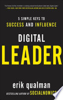 Digital Leader  5 Simple Keys to Success and Influence