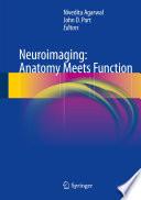 Neuroimaging  Anatomy Meets Function