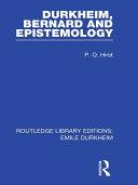 Durkheim, Bernard and Epistemology (Routledge Revivals)