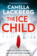 The Ice Child  Patrik Hedstrom and Erica Falck  Book 9