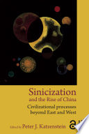 Sinicization and the Rise of China