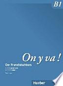 illustration du livre On y va! : der Französischkurs. B1 : Livre du professeur