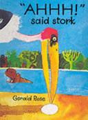 Ahhh! Said Stork