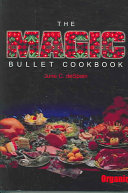 The Magic Bullet Cookbook