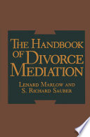 The Handbook of Divorce Mediation