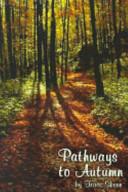 Pathways to Autumn