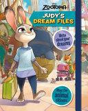 Disney Zootropolis Judy s Dream Files