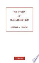 The Ethics of Redistribution