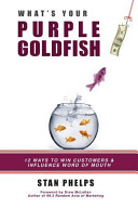 What's Your Purple Goldfish?