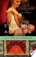 Exit The Actress : the debut novel hailed by new york...