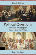 Political Questions: Political Philosophy from Plato to Pinker