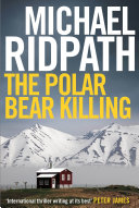 The Polar Bear Killing Larsson Anne Holt And The Killing