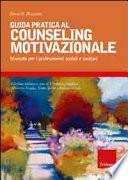 Guida Pratica Al Couseling Motivazionale Manuale Per I Professionisti Sociali E Sanitari