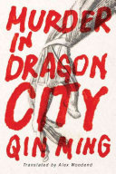 Murder In Dragon City : and his team are stunned. how could there...