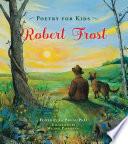 Poetry for Kids  Robert Frost