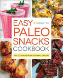 Easy Paleo Snacks Cookbook