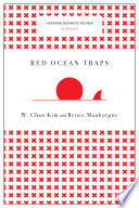 Red Ocean Traps  Harvard Business Review Classics