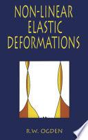 Non Linear Elastic Deformations