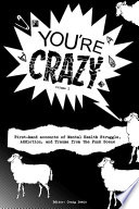 You re Crazy    Volume One