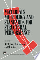Materials Metrology and Standards for Structural Performance