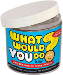 What Would You Do  in a Jar