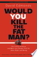 Would You Kill The Fat Man? : tied to the track. unless the train...