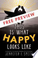 This Is What Happy Looks Like FREE PREVIEW Edition  First 3 Chapters