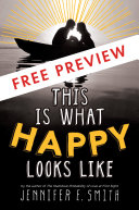 This Is What Happy Looks Like Free Preview Edition First 3 Chapters  book
