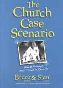 The Church Case Scenario