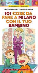 101 cose da fare a Milano con il tuo bambino